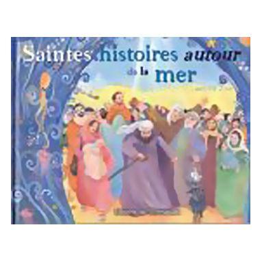 Saintes Histoires autour de la mer