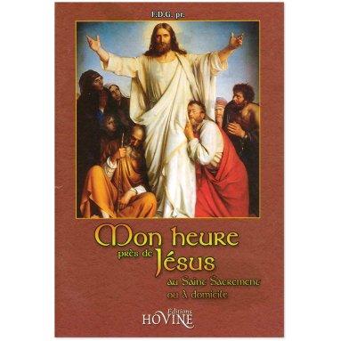 F.D.G. - Mon heure près de Jésus