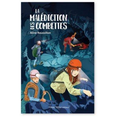 Aline Roussillon - La malédiction des Combettes