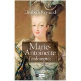 Marie-Antoinette l'indomptée