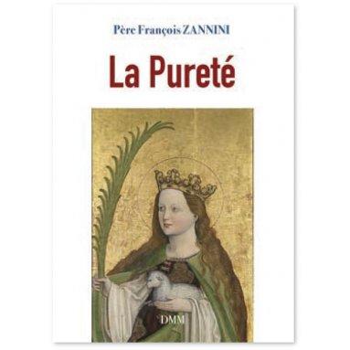 Père François Zannini - La pureté
