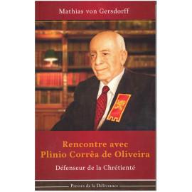 Rencontre avec Plinio Corrêa de Oliveira
