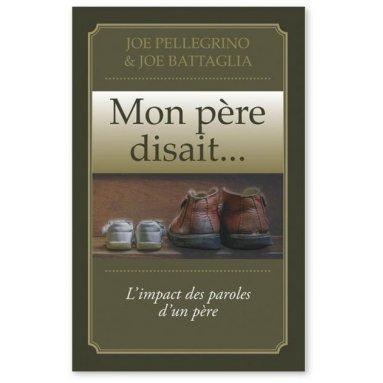 Joe Pellegrino - Mon père disait...