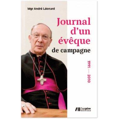 Mgr André Léonard - Journal d'un évêque de campagne
