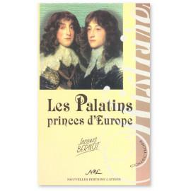 Jacques Bernot - Les Palatins princes d'Europe