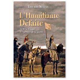 Thierry Nélias - L'humiliante défaite
