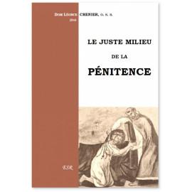 Dom Léonce Crenier - Le juste milieu de la Pénitence