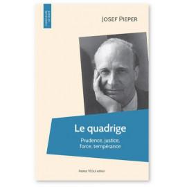 Josef Pieper - Le Quadrige