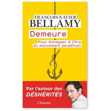 François-Xavier Bellamy - Demeure