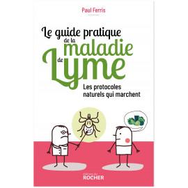 Le guide pratique de la maladie de Lyme