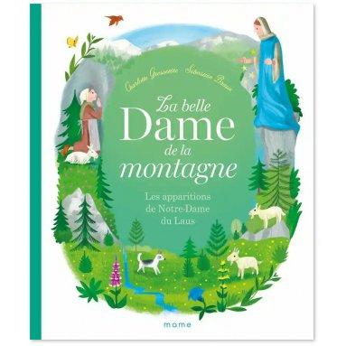 Charlotte Grossetête - La belle Dame de la montagne