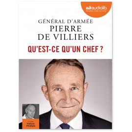 Gal Pierre de Villiers - Qu'est-ce qu'un chef ?