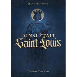 Ainsi était saint Louis