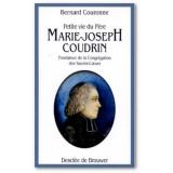 Petite vie du père Marie-Joseph Coudrin