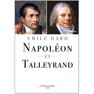Emile Dard - Napoléon et Talleyrand