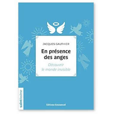 Jacques Gauthier - En présence des anges
