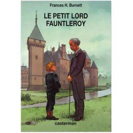 Frances Hodgson Burnett - Le petit lord Fauntleroy