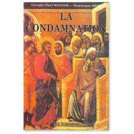 La Condamnation - Mgr Lefebvre devant la L.I.C.R.A.