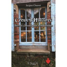 Jacques Chauvet - Creux d'Histoires