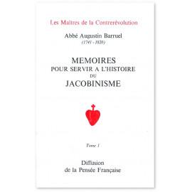 Abbé Augustin Barruel - Mémoires pour servir à l'histoire du Jacobinisme