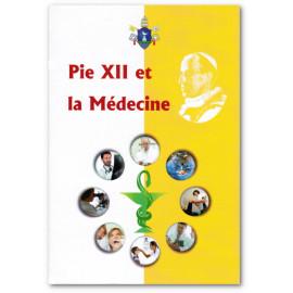 S.S. Pie XII - Pie XII et la médecine