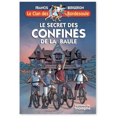 Francis Bergeron - Le secret des confinés de La Baule