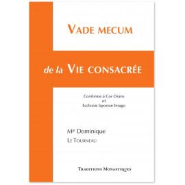 Mgr Dominique Le Tourneau - Vade Mecum de la vie consacrée