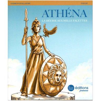 Gudrun Guillaume - Athéna la déesse aux mille facettes