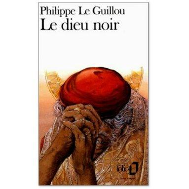 Philippe Le Guillou - Le dieu noir