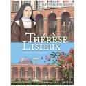 Thérèse de Lisieux - Aimer, c'est tout donner