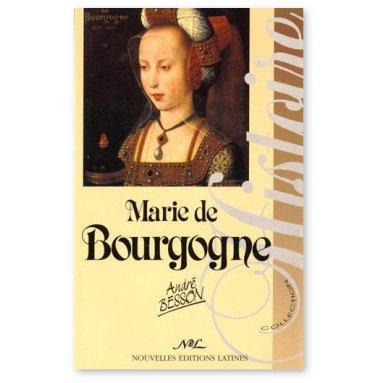 André Besson - Marie de Bourgogne