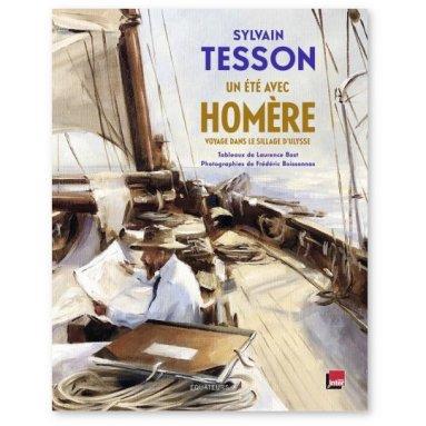 Sylvain Tesson - Un été avec Homère