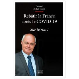 Gal Didier Tauzin - Rebâtir la France après le covid-19