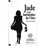 Jade et les harmonies de l'être