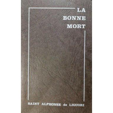 Saint Alphonse de Liguori - La Bonne Mort