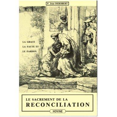 Père Jean Derobert - Le sacrement de réconciliation