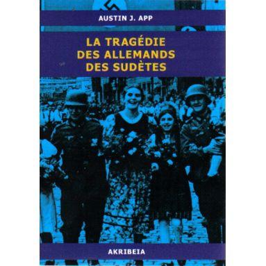 La Tragédie des Allemands des Sudètes