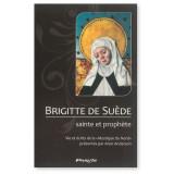 Brigitte de Suède sainte et prophète