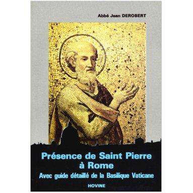 Père Jean Derobert - Présence de saint Pierre à Rome