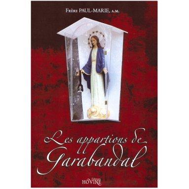 Paul-Marie - Les apparitions de Garabandal