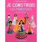 Dominique Ehrhard - Je construis les Princesses