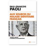 Aux sources du malaise identitaire français