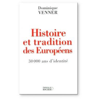 Histoire et Tradition des Européens