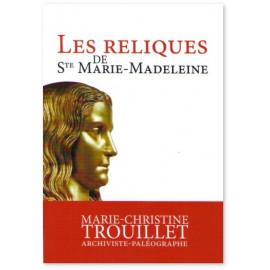 Les reliques de sainte Marie-Madeleine