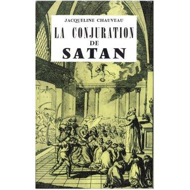 Jacqueline Chauveau - La conjuration de Satan