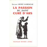 La passion du saint Curé d'Ars