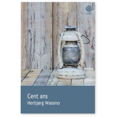 Herbjarg Wassmo - Cent ans