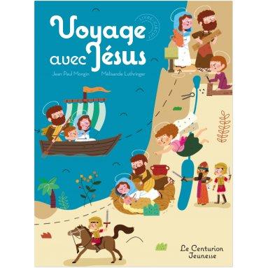 Jean-Paul Mongin - Voyage avec Jésus