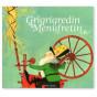 Frères Grimm - Grigrigredin Menufretin D'après un conte de Grimm
