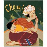 Chuuut ! d'après une berceuse thaïlandaise